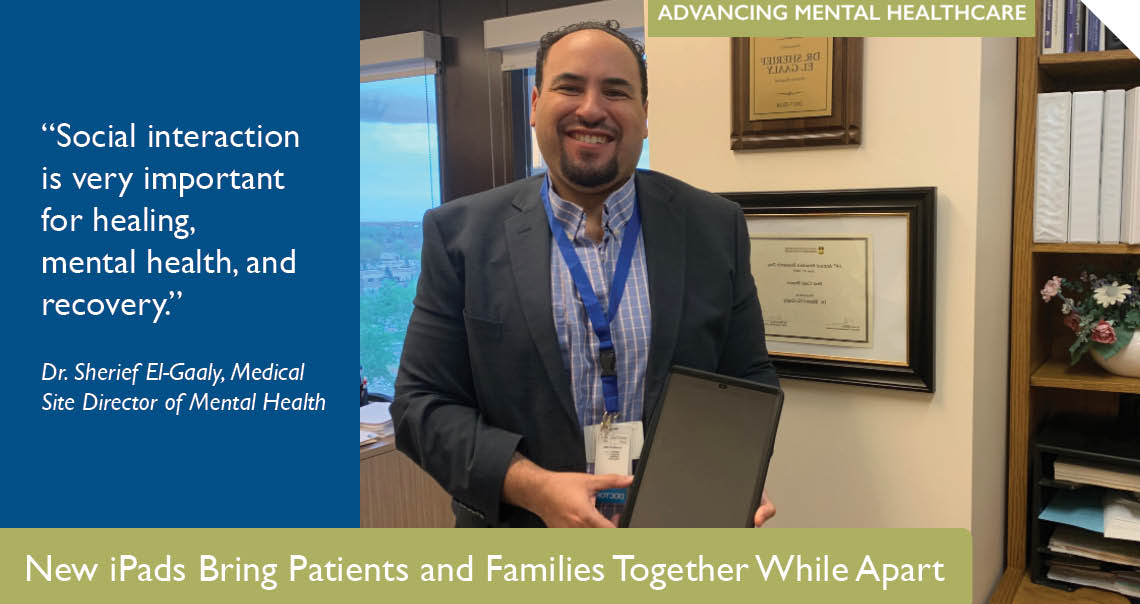 New iPads Bring Patients and Families Together While Apart